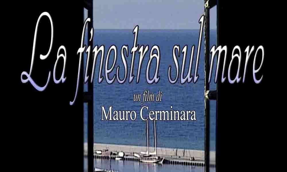 La finestra sul mare un film di mauro cerminara clickmag - La finestra sul teatro ...
